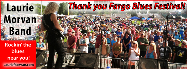 Laurie Morvan Band has a huge day at the Fargo Blues Fest!