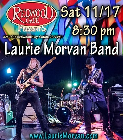 Redwood Cafe in Cotati presents Laurie Morvan Band Nov 17