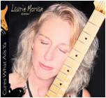Cures What Ails Ya by the Laurie Morvan Band